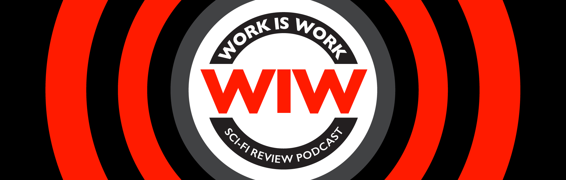 Work is Work Podcast